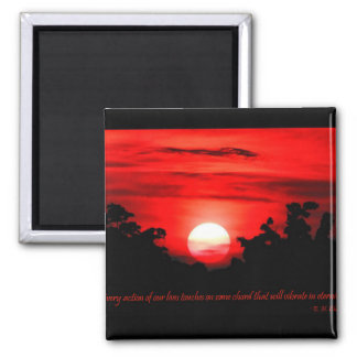 Eternity Quote Blazing Red Sunset 2 Inch Square Magnet