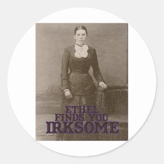 Ethel finds you irksome round sticker