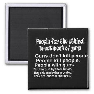 Ethical Treatment of Guns Dark Square Magnet