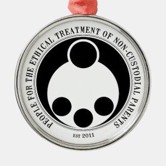 Ethical Treatment of Non-Custodial Parents Metal Ornament