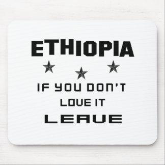 Ethiopia If you don't love it, Leave Mouse Pad