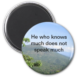 Ethiopian Proverb Magnet - He who knows much