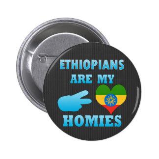 Ethiopians es mi Homies Pin Redondo De 2 Pulgadas