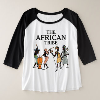 Ethnic Groups of Africa   The African Tribe Plus Size Raglan T-Shirt