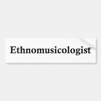 Ethnomusicologist Bumper Sticker