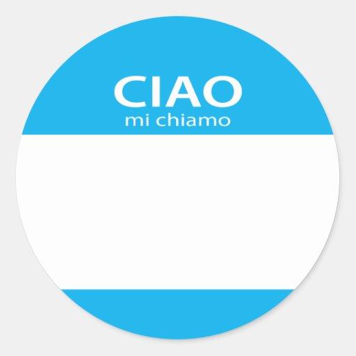 Etiqueta conocida del italiano del Ciao MI Chiamo