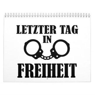 Etiqueta de Letzter en Freiheit Calendario