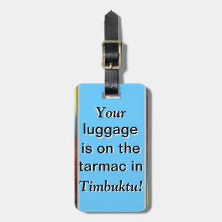 Etiqueta del equipaje: Su equipaje está en Tombuct Etiquetas De Maletas