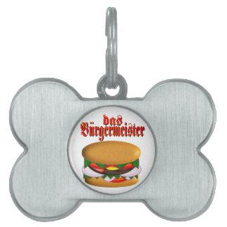 etiqueta del mascota del das Burgermeister (perro) Placa De Mascota