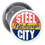 Etiqueta del vintage de Pittsburgh Pin Redondo De 3 Pulgadas