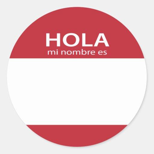 Etiqueta ROJA del español de Hola MI Nombre Es hol