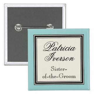 Etiquetas conocidas del banquete de boda - hermana pin cuadrada 5 cm