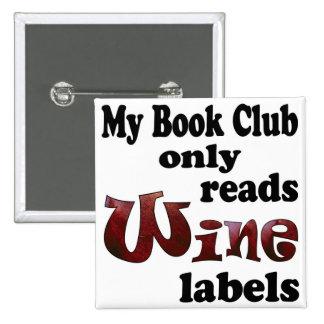 Etiquetas del vino del círculo de lectores pin cuadrada 5 cm