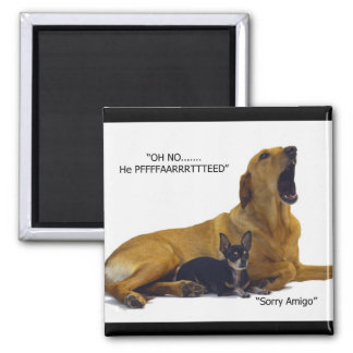 Etiquette is to blame the dog 2 inch square magnet