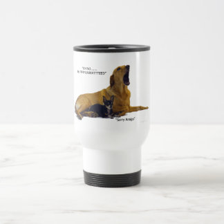 Etiquette is to blame the dog travel mug