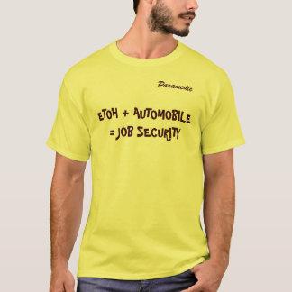 ETOH + AUTOMOBILE = JOB SECURITY T-Shirt