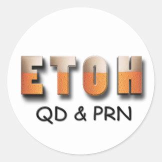 ETOH QD and PRN Sticker
