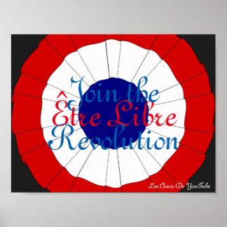 Être Libre Poster - Join the Revolution