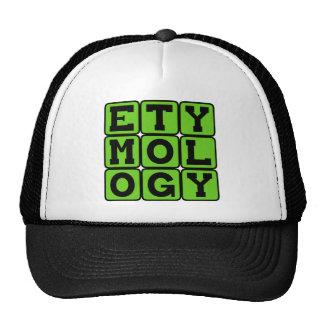 Etymology, The Study of Language Mesh Hat