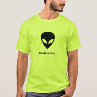 Eu Acredito T-Shirt
