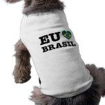 Eu Amo Brasil Dog Shirt