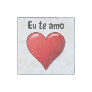 Eu te amo - I love you in Portuguese Stone Magnet