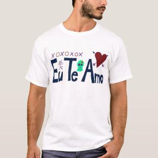 Eu Te Amo T-Shirt