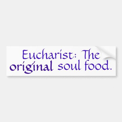 Eucaristía: La comida original del alma - Bmpr Stk Etiqueta De Parachoque