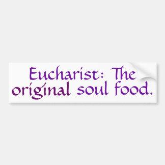 Eucharist: The Original Soul Food - Bmpr Stkr - DP Car Bumper Sticker