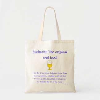 Eucharist: The Original Soul Food w/Cup - Bag