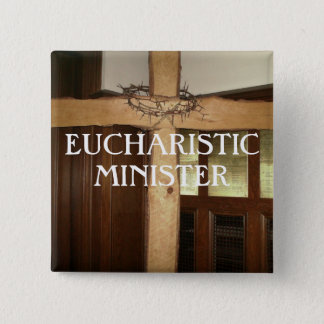 EUCHARISTIC MINISTER PINBACK BUTTON