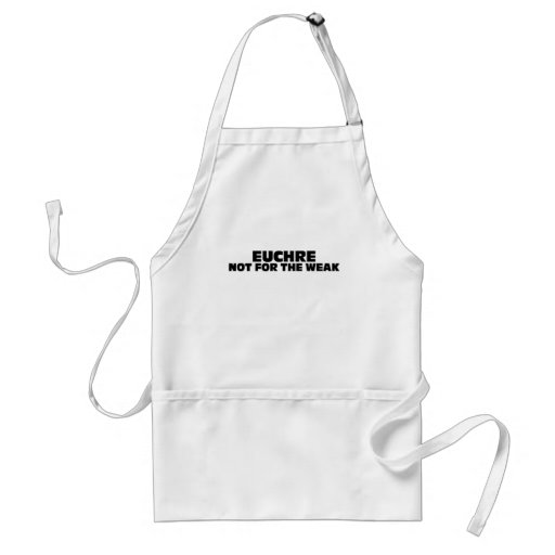 Euchre-Not for the Weak Aprons
