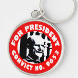 Eugen Debs For President campaign button Keychains