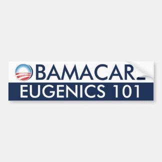 Eugenesia 101 de Obamacare Pegatina De Parachoque