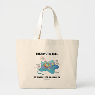 Eukaryotic Cell So Simple, Yet So Complex Large Tote Bag
