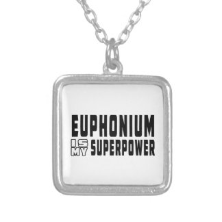 Euphonium Is My Superpower Necklace