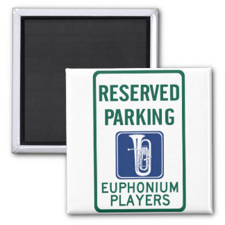 Euphonium Players Parking 2 Inch Square Magnet