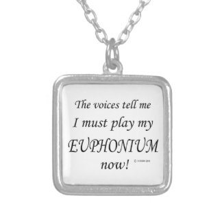 Euphonium Voices Say Must Play Necklace