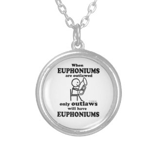 Euphoniums Outlawed Personalized Necklace