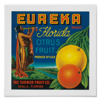 Eureka Brand Florida Citrus Fruit Posters