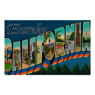 Eureka, California - Large Letter Scenes Print