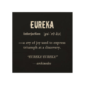 Eureka Definition Archimedes Principle Science Wood Wall Art