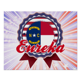 Eureka, NC Posters