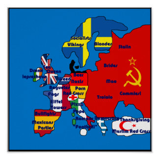 Europe According To Americans Map Poster