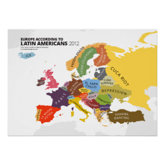 Europe According to Latin Americans Poster