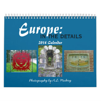 Europe: In the Details 2016 Calendar