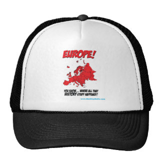 Europe! (Where All That History Stuff Happened) Trucker Hat