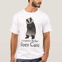 European Badger Does Care T-Shirt