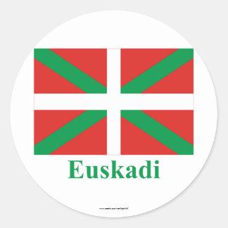 Euskadi (País Vasco) flag with name Classic Round Sticker