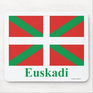 Euskadi (País Vasco) flag with name Mouse Pads
